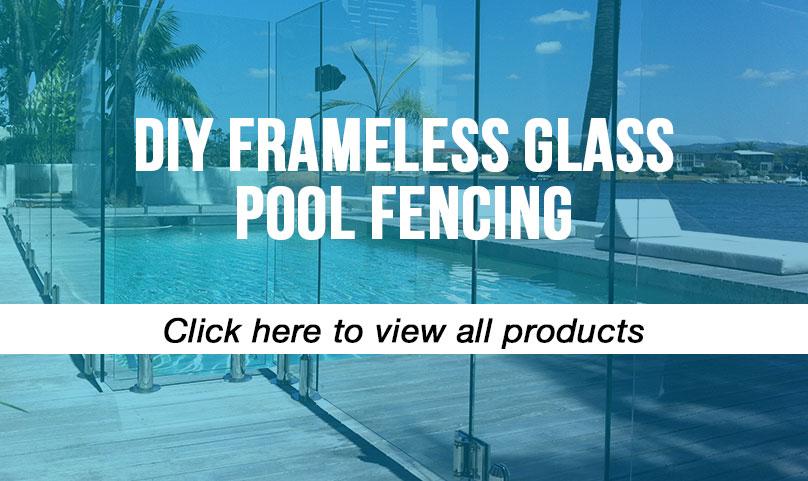 DIY Frameless Glass Pool Fencing